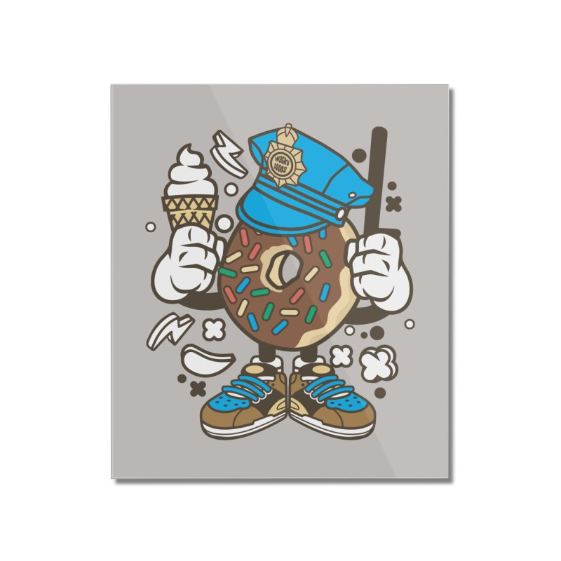Donut Cop Home Mounted Acrylic Print by WackyToonz