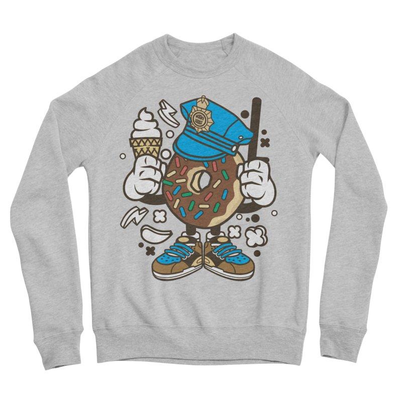 Donut Cop Women's Sponge Fleece Sweatshirt by WackyToonz
