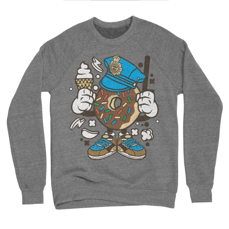 Donut Cop Men's Sponge Fleece Sweatshirt by WackyToonz