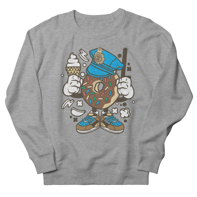 Donut Cop Women's French Terry Sweatshirt by WackyToonz