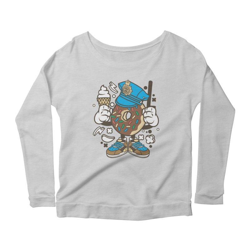 Donut Cop Women's Scoop Neck Longsleeve T-Shirt by WackyToonz