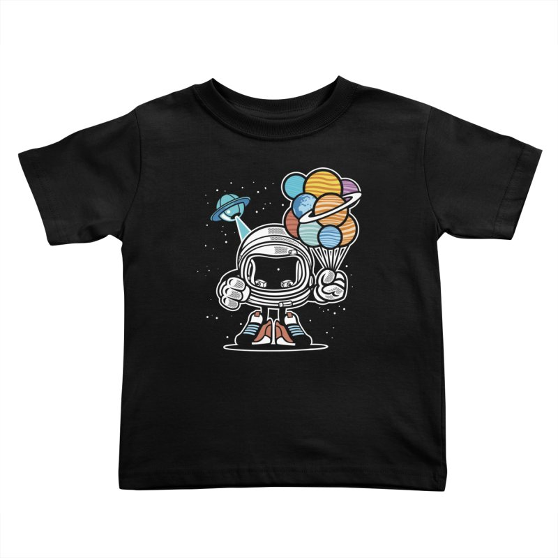 Out Of This World Gift Kids Toddler T-Shirt by WackyToonz
