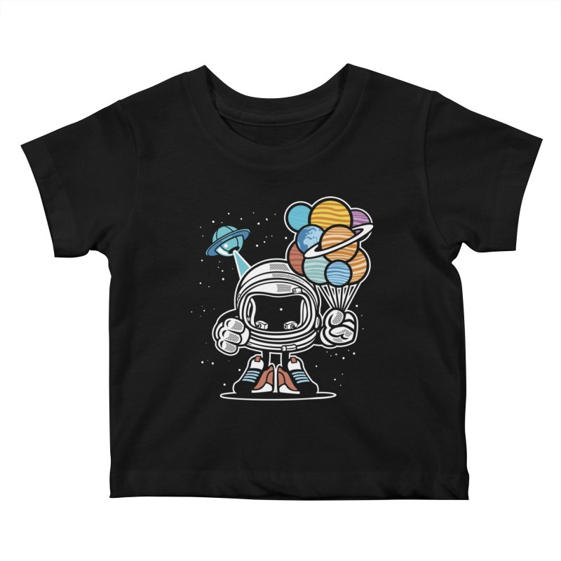 Out Of This World Gift Kids Baby T-Shirt by WackyToonz