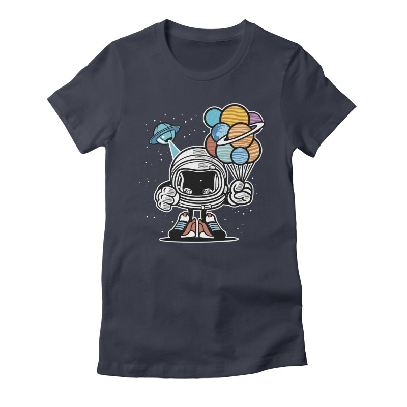 Out Of This World Gift Women's Fitted T-Shirt by WackyToonz