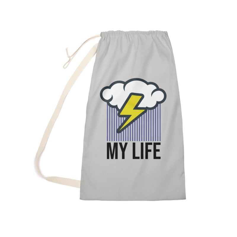 My Life Accessories Laundry Bag Bag by WackyToonz