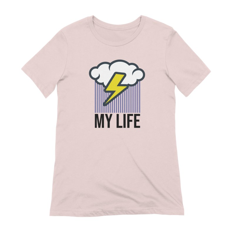 My Life Women's Extra Soft T-Shirt by WackyToonz