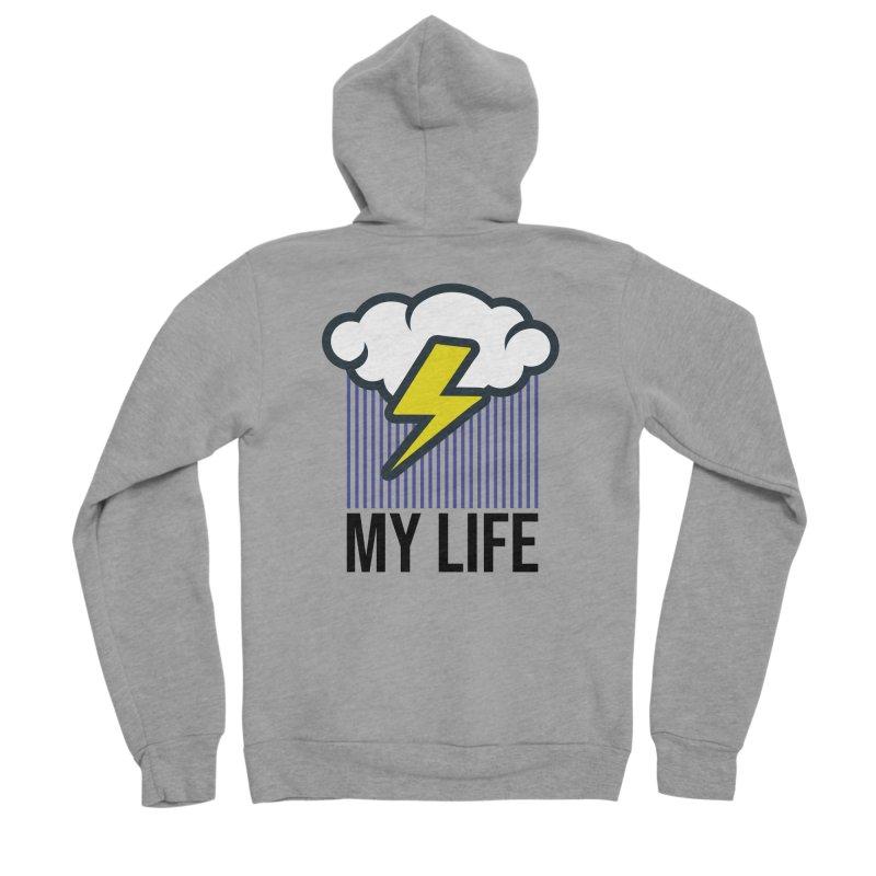 My Life Men's Sponge Fleece Zip-Up Hoody by WackyToonz
