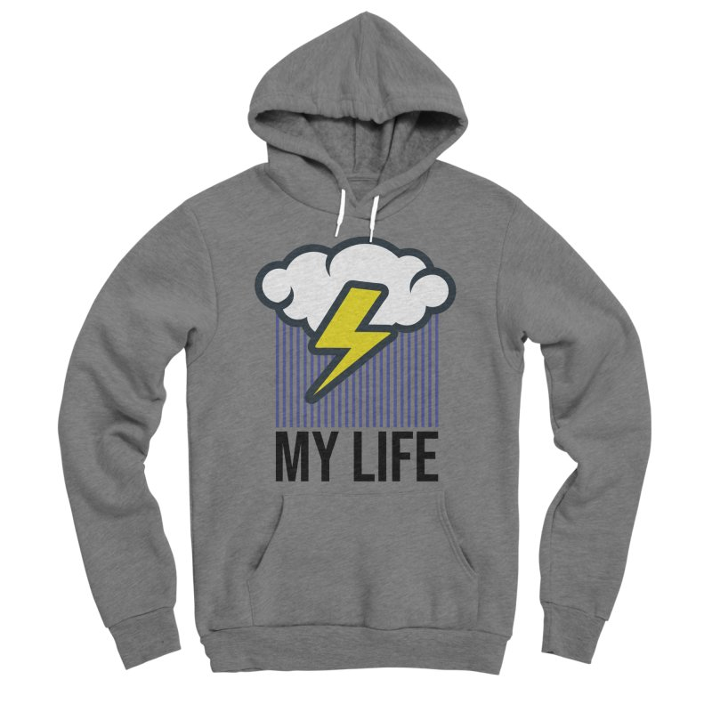 My Life Women's Sponge Fleece Pullover Hoody by WackyToonz