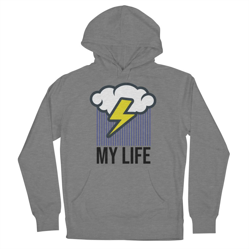 My Life Women's French Terry Pullover Hoody by WackyToonz