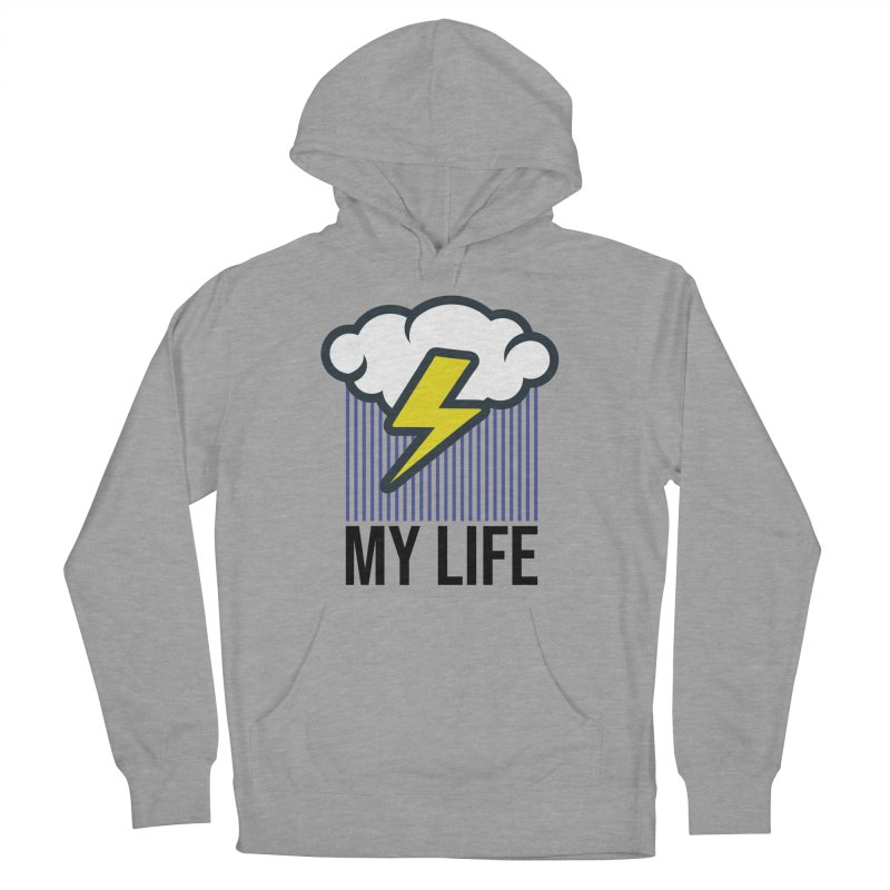 My Life Men's French Terry Pullover Hoody by WackyToonz