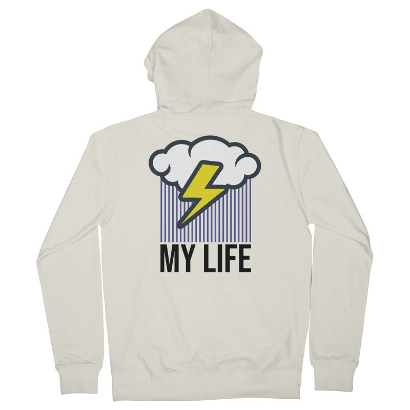 My Life Women's French Terry Zip-Up Hoody by WackyToonz