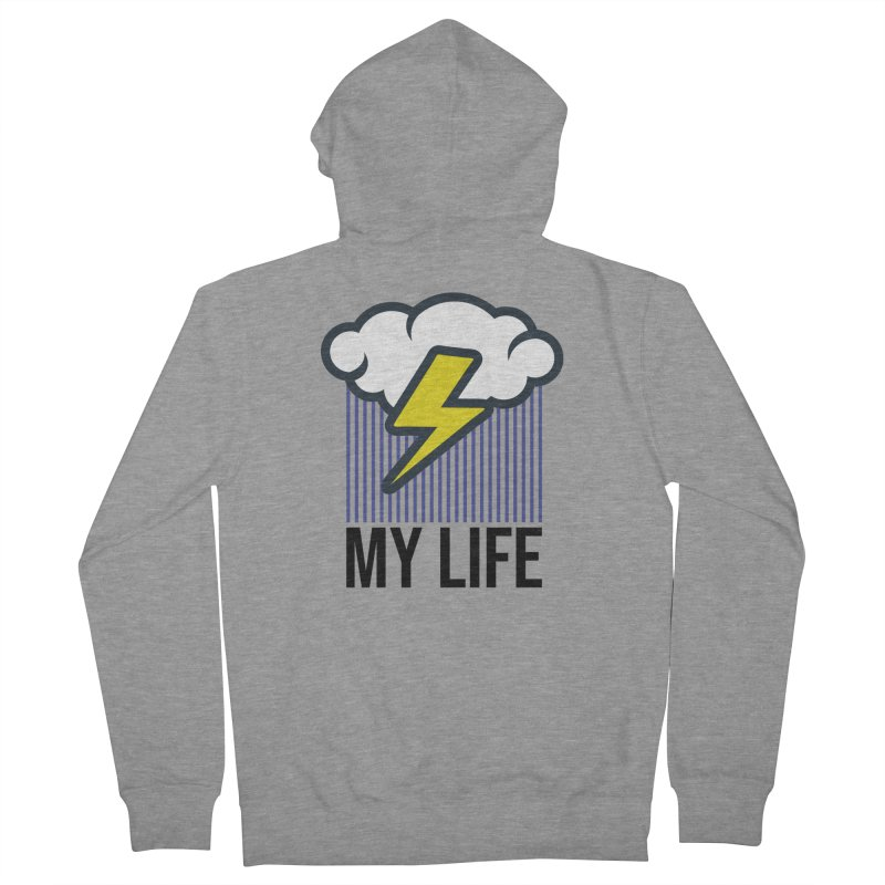 My Life Men's French Terry Zip-Up Hoody by WackyToonz
