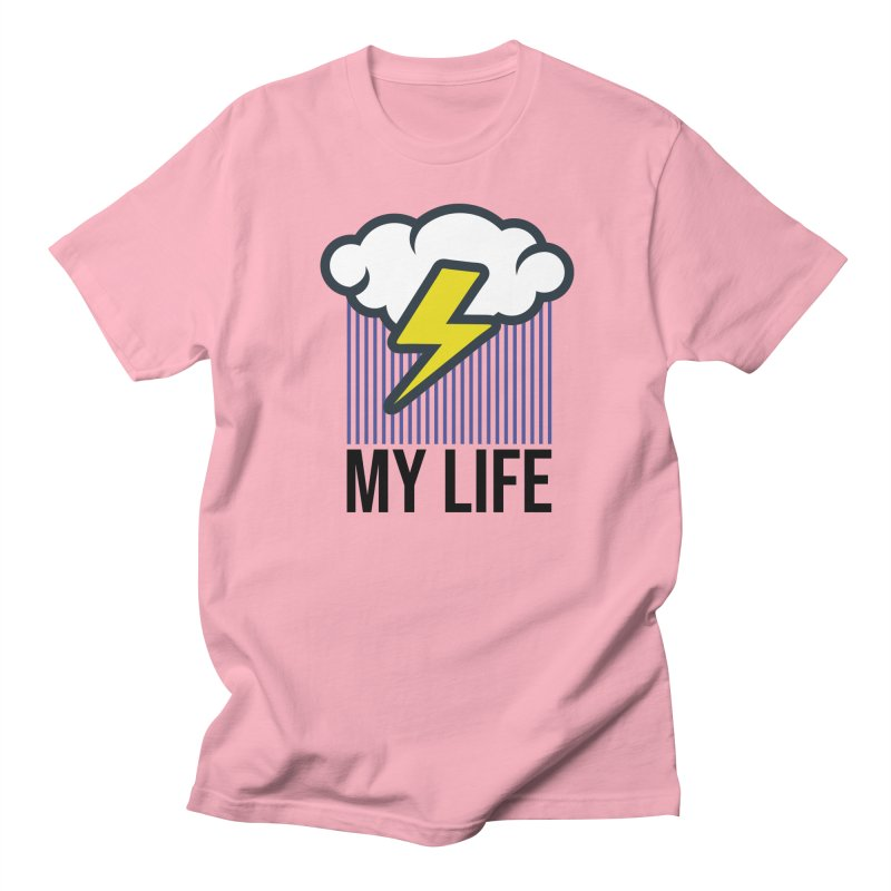 My Life Women's Regular Unisex T-Shirt by WackyToonz