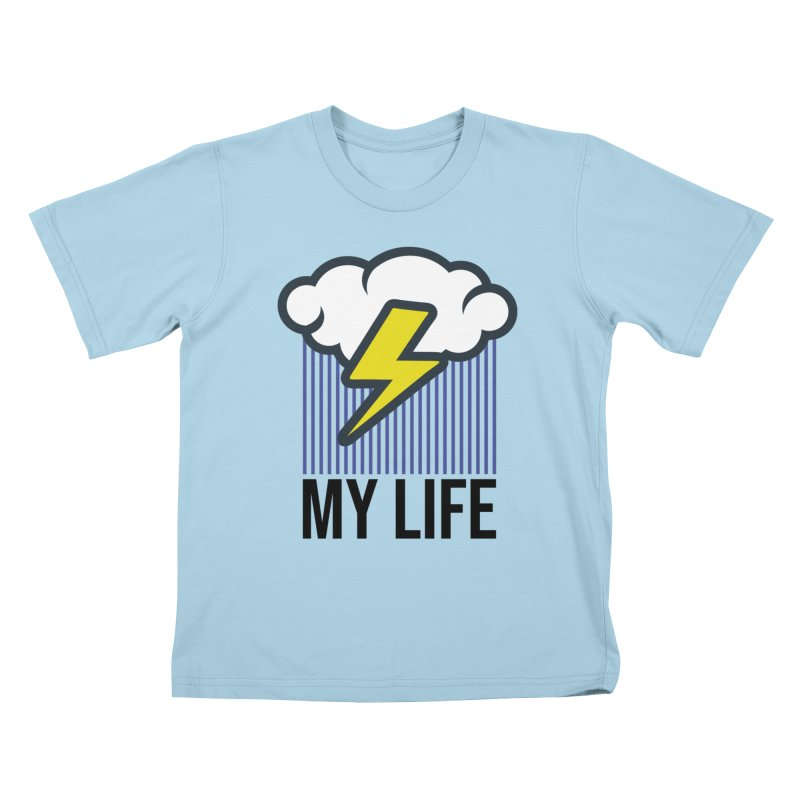 My Life Kids T-Shirt by WackyToonz