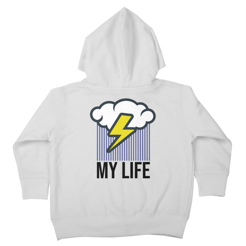 My Life Kids Toddler Zip-Up Hoody by WackyToonz