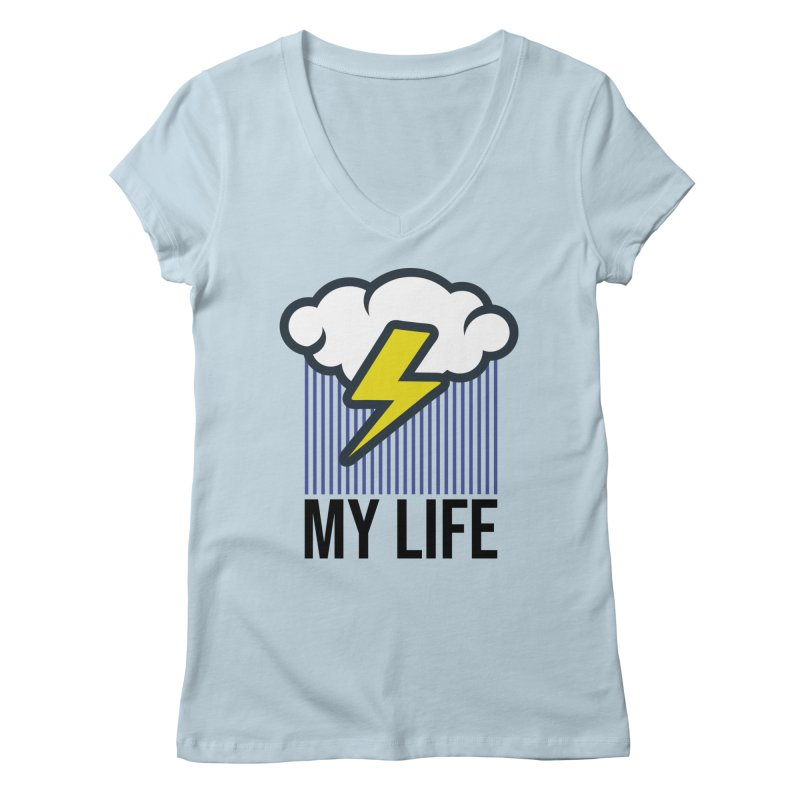 My Life Women's V-Neck by WackyToonz