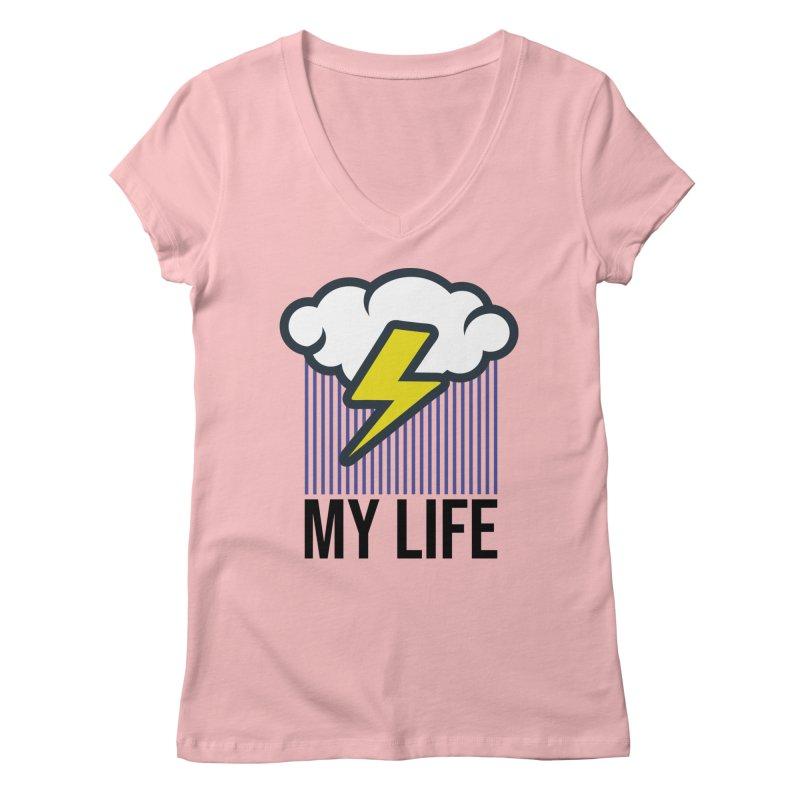 My Life Women's Regular V-Neck by WackyToonz