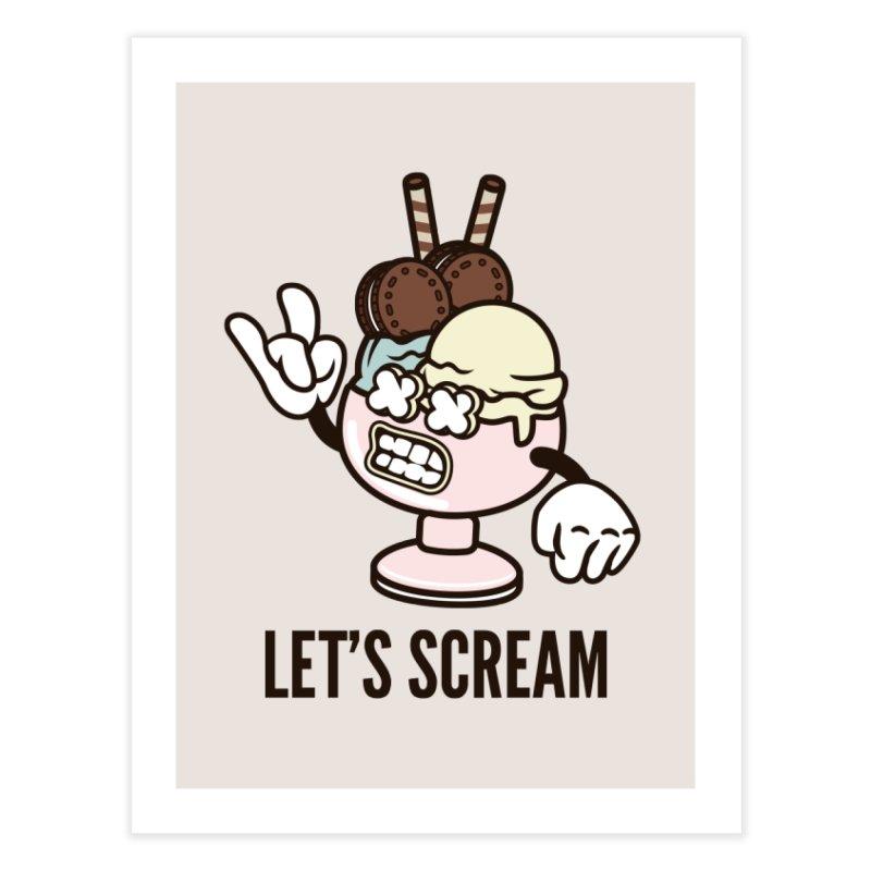 Let's Scream Home Fine Art Print by WackyToonz