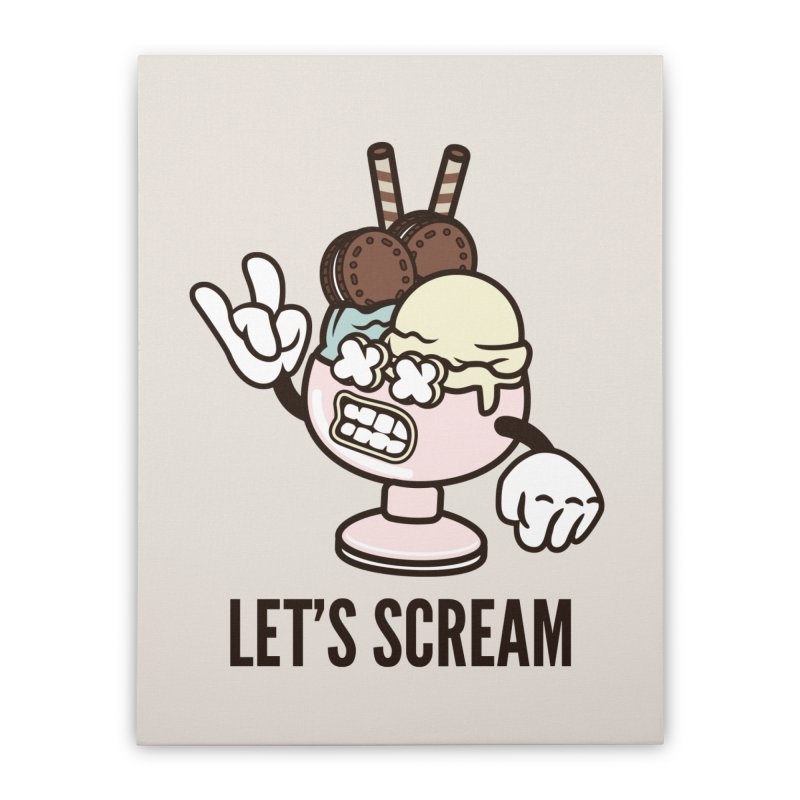 Let's Scream Home Stretched Canvas by WackyToonz