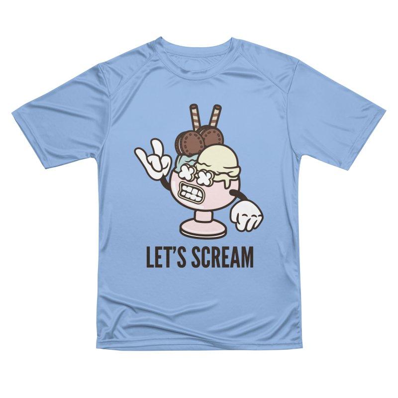 Let's Scream Women's Performance Unisex T-Shirt by WackyToonz
