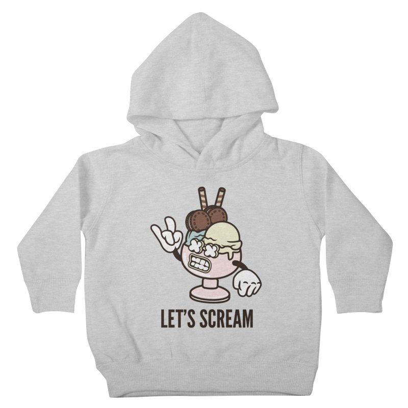 Let's Scream Kids Toddler Pullover Hoody by WackyToonz