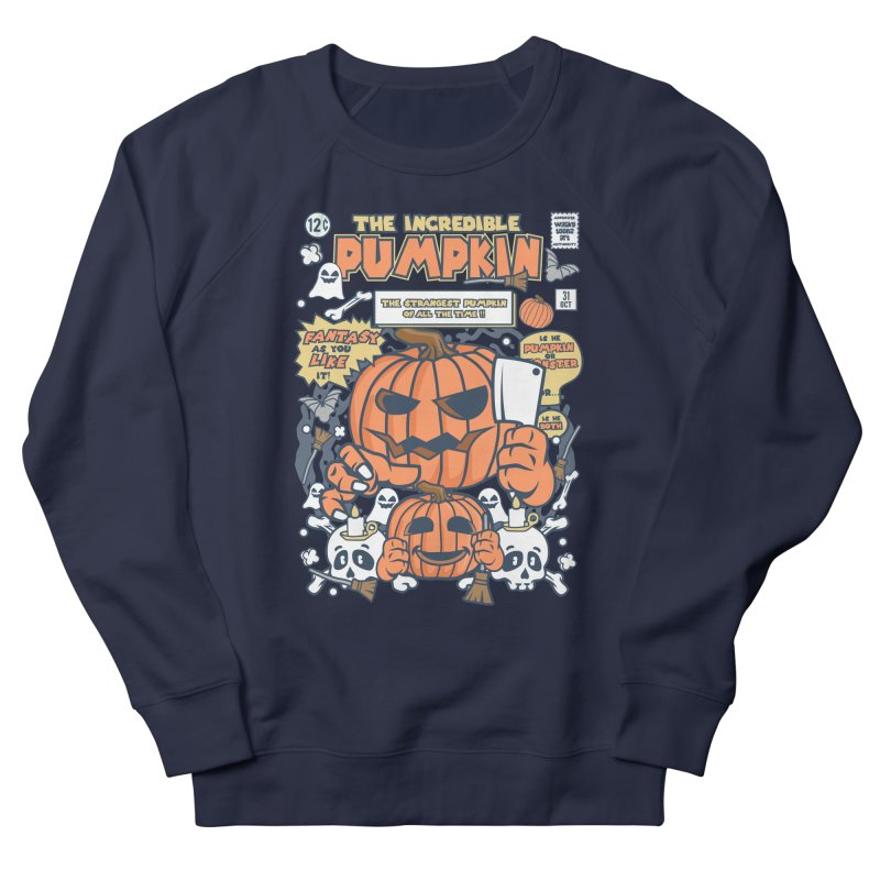 The Incredible Pumpkin Women's French Terry Sweatshirt by WackyToonz