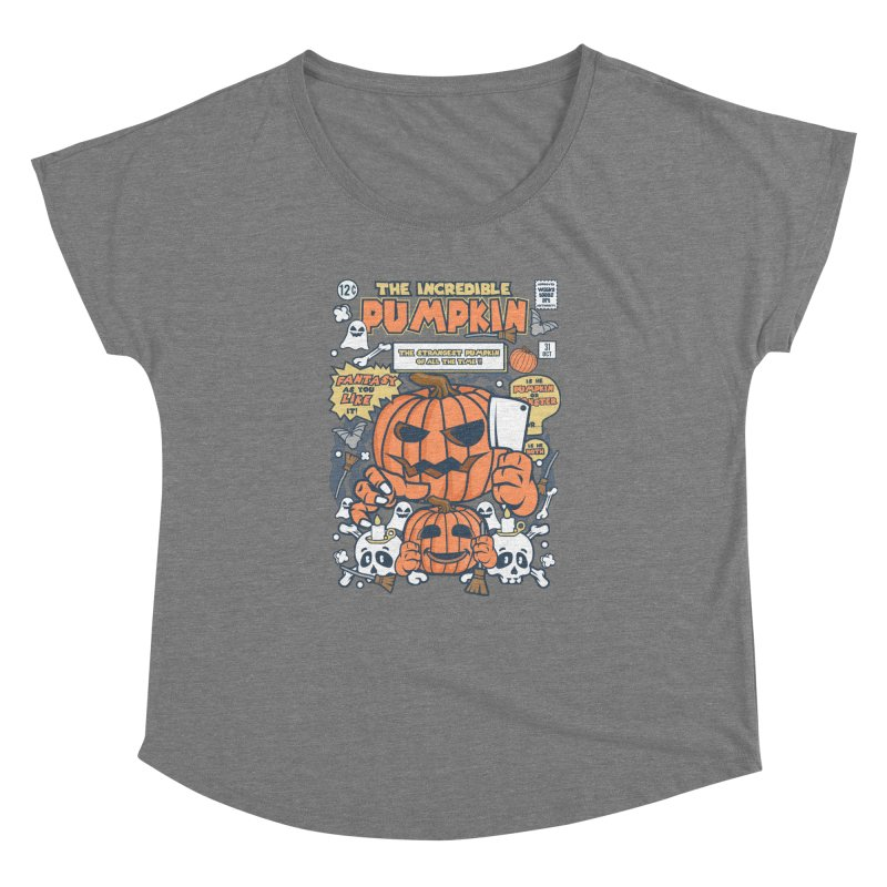 The Incredible Pumpkin Women's Dolman Scoop Neck by WackyToonz