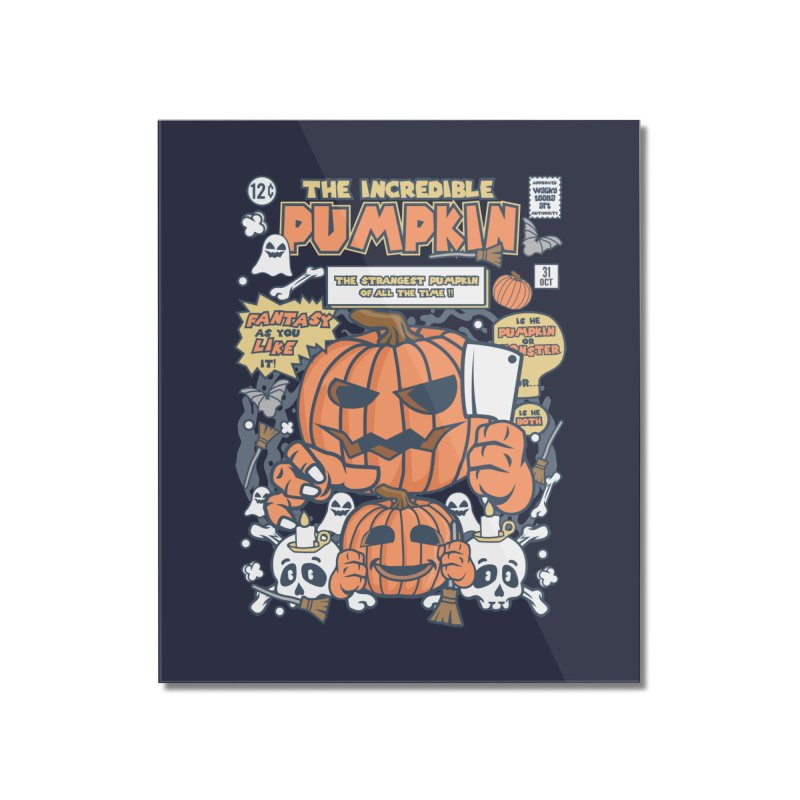 The Incredible Pumpkin Home Mounted Acrylic Print by WackyToonz