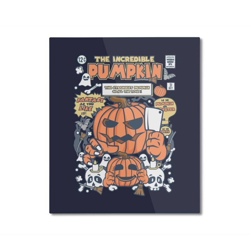 The Incredible Pumpkin Home Mounted Aluminum Print by WackyToonz