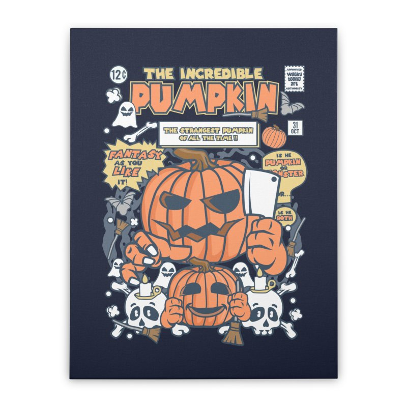 The Incredible Pumpkin Home Stretched Canvas by WackyToonz