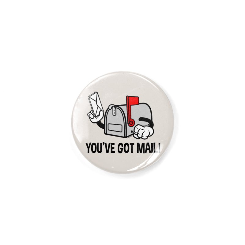 You've Got Mail Accessories Button by WackyToonz