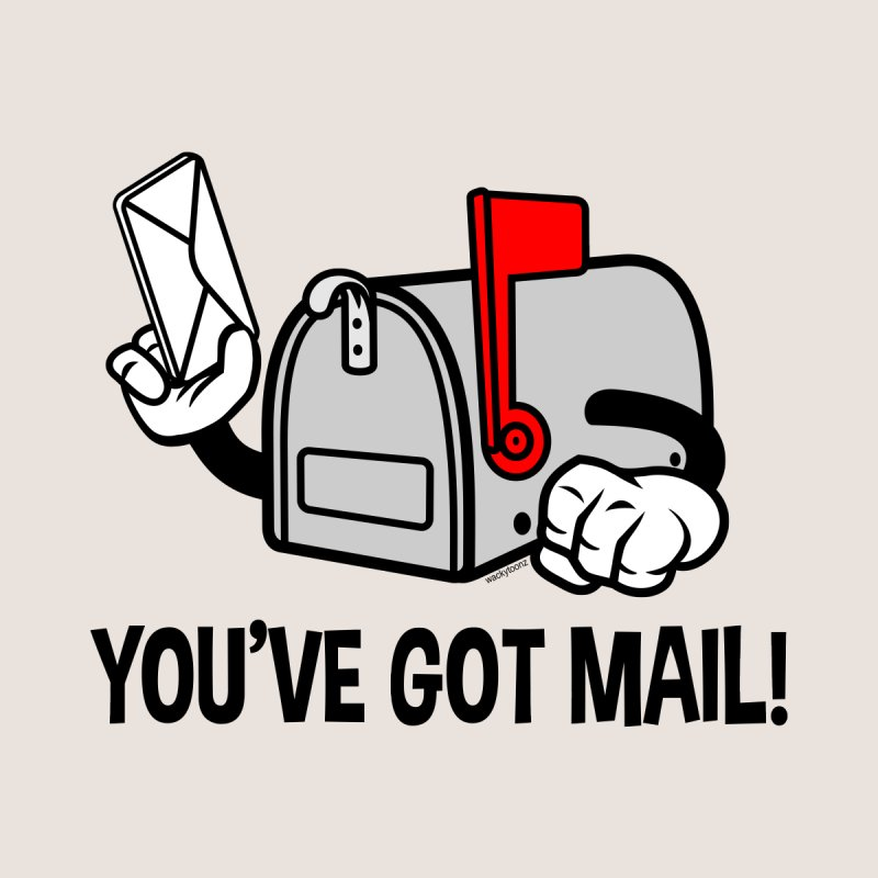 You've Got Mail Men's T-Shirt by WackyToonz