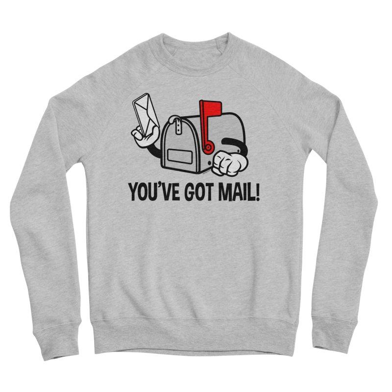You've Got Mail Women's Sponge Fleece Sweatshirt by WackyToonz