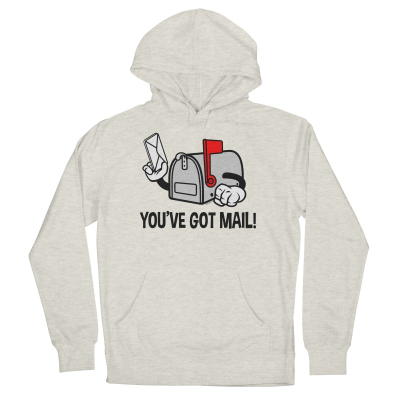 You've Got Mail Women's French Terry Pullover Hoody by WackyToonz