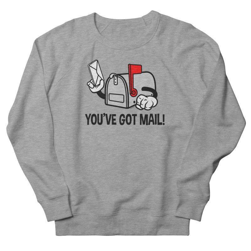 You've Got Mail Women's French Terry Sweatshirt by WackyToonz
