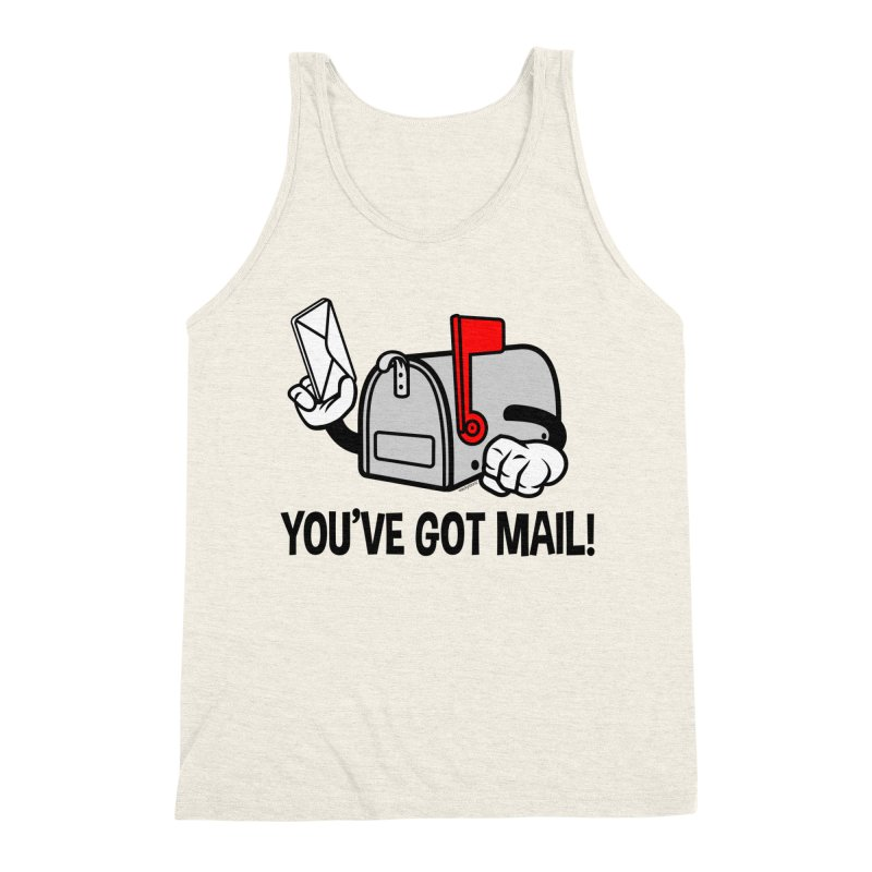 You've Got Mail Men's Triblend Tank by WackyToonz