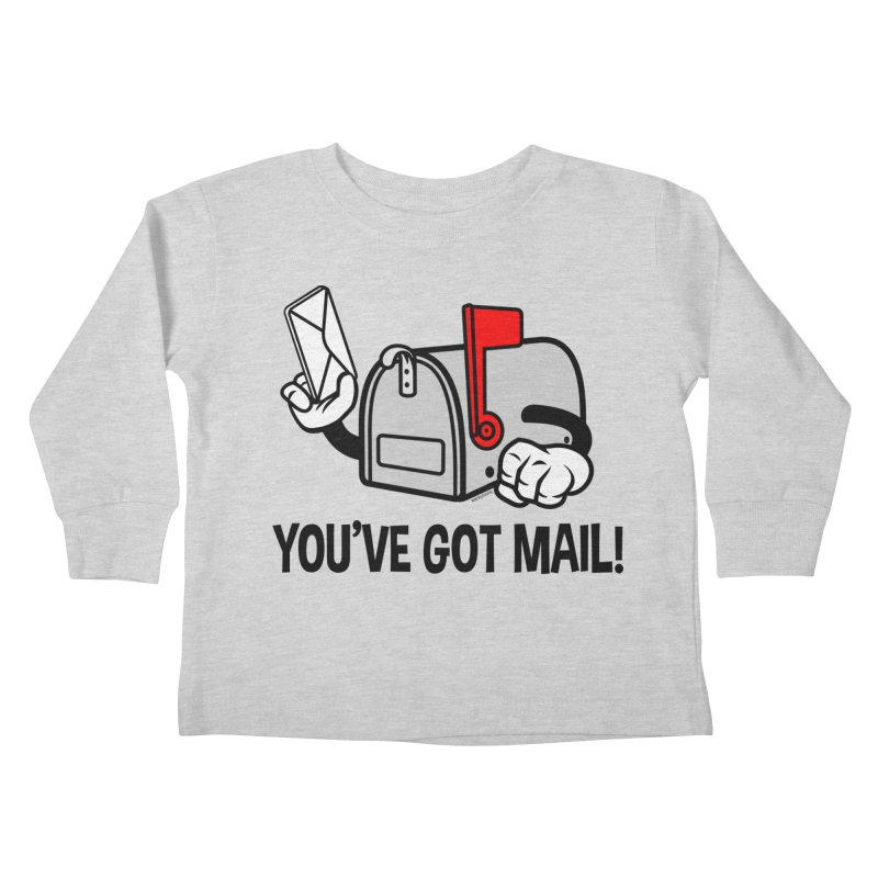 You've Got Mail Kids Toddler Longsleeve T-Shirt by WackyToonz