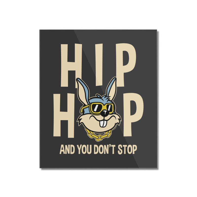 Hip Hip Home Decor Mounted Acrylic Print by WackyToonz