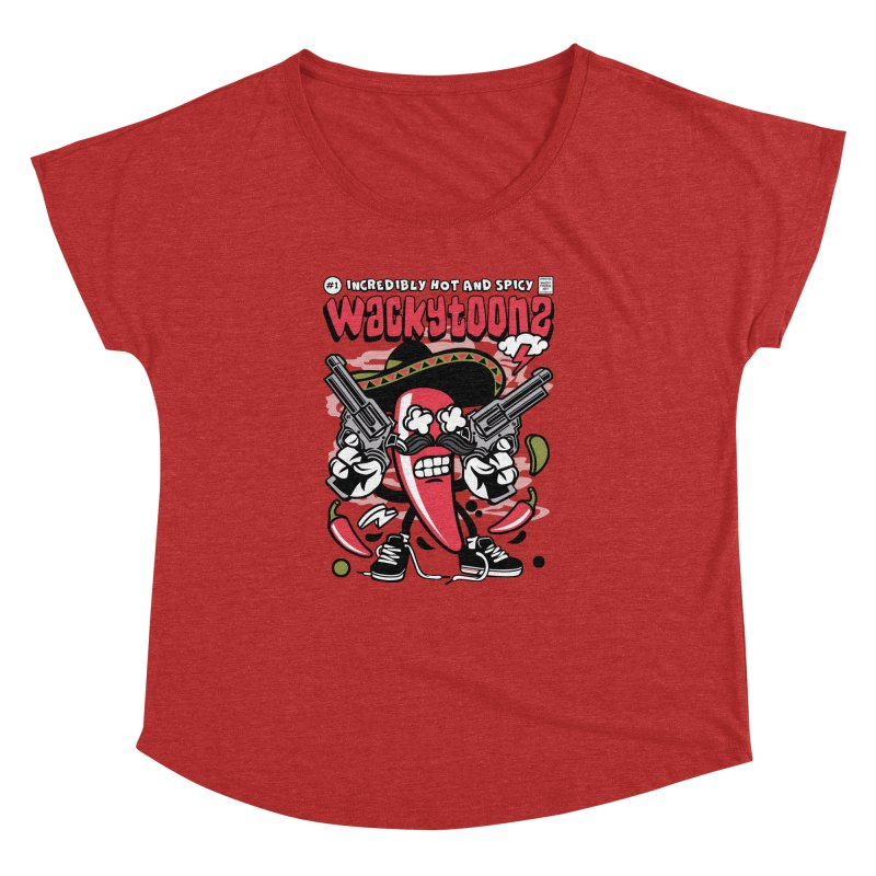 Incredibly Hot And Spicy Women's Dolman Scoop Neck by WackyToonz