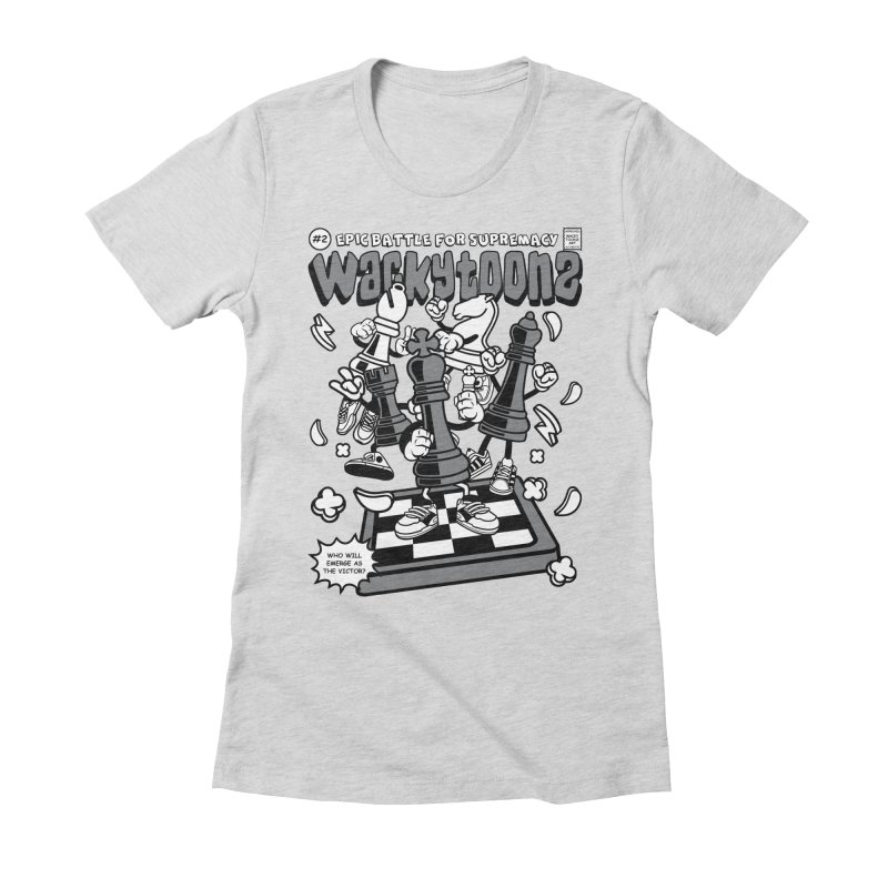 Epic Battle For Supremacy Women's Fitted T-Shirt by WackyToonz