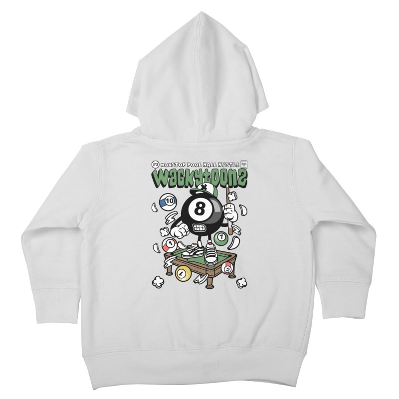 Nonstop Pool Hall Hustle Kids Toddler Zip-Up Hoody by WackyToonz