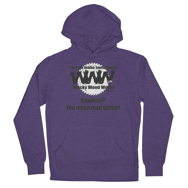 Man Glitter Men's Pullover Hoody by Wacky Wood Works's Shop