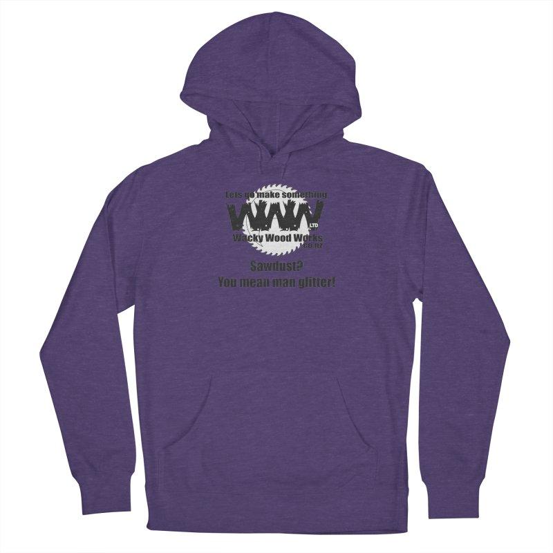Man Glitter Women's Pullover Hoody by Wacky Wood Works's Shop