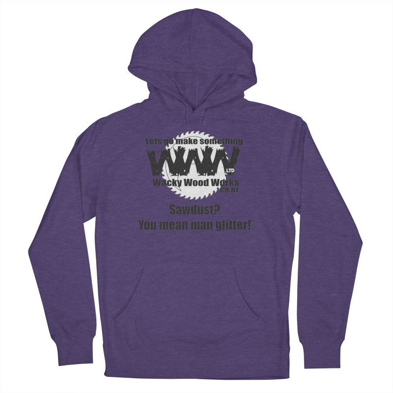 Man Glitter Women's French Terry Pullover Hoody by Wacky Wood Works's Shop
