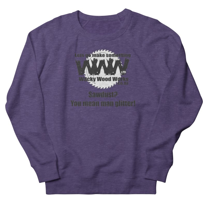 Man Glitter Women's Sweatshirt by Wacky Wood Works's Shop