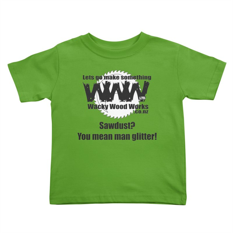 Man Glitter Kids Toddler T-Shirt by Wacky Wood Works's Shop