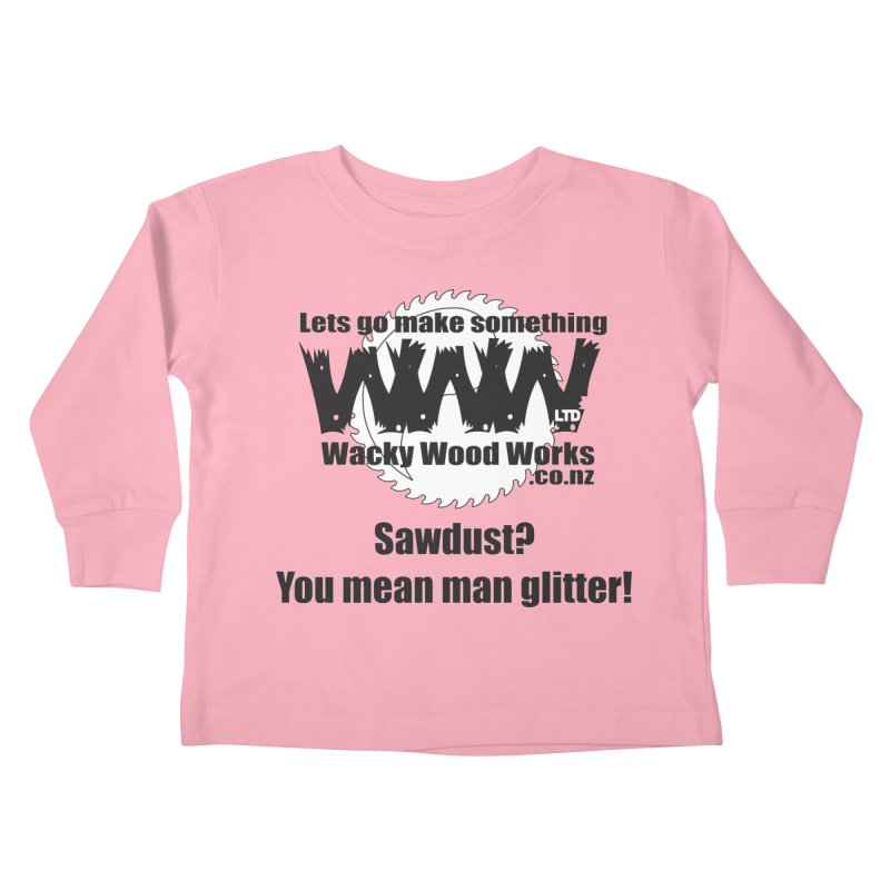 Man Glitter Kids Toddler Longsleeve T-Shirt by Wacky Wood Works's Shop