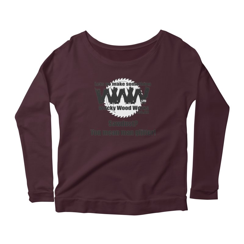 Man Glitter Women's Longsleeve Scoopneck  by Wacky Wood Works's Shop