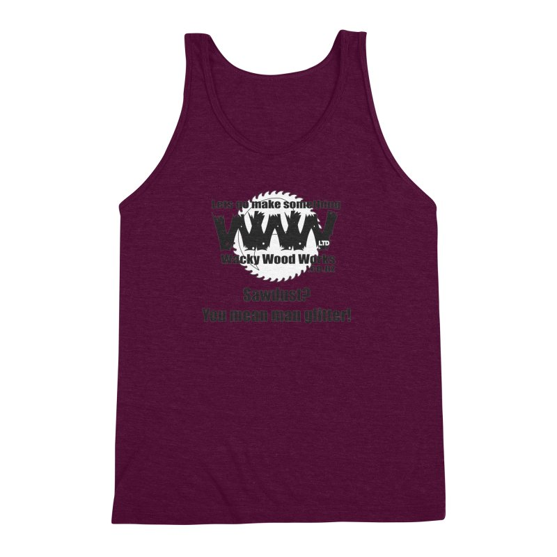 Man Glitter Men's Triblend Tank by Wacky Wood Works's Shop