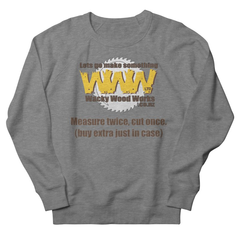 Buy Extra Men's French Terry Sweatshirt by Wacky Wood Works's Shop